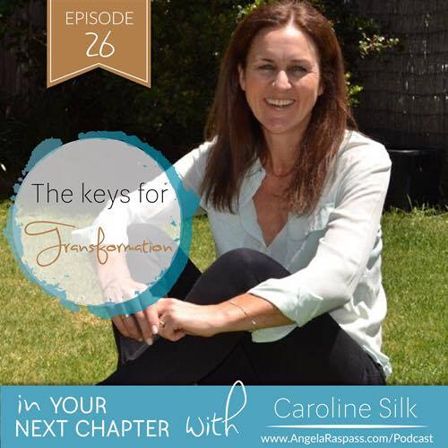 The keys to transformation Caroline Silk